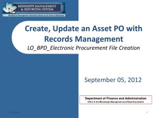 Create, Update an Asset PO with Records Management LO_BPD_Electronic  Procurement File Creation