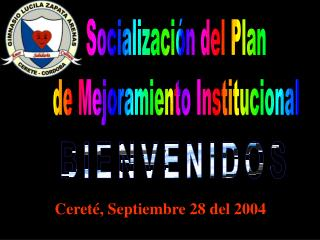 Socialización del Plan de Mejoramiento Institucional