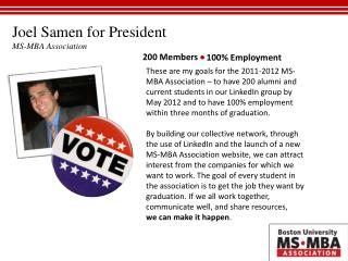 Joel Samen for President MS-MBA Association
