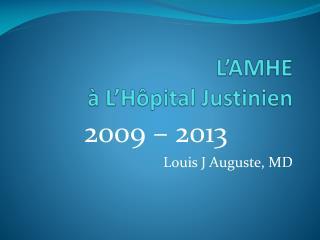 L'AMHE  à  L'Hôpital Justinien