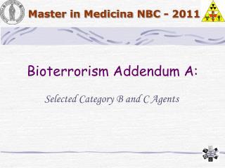 Bioterrorism Addendum A: