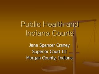Public Health and Indiana Courts