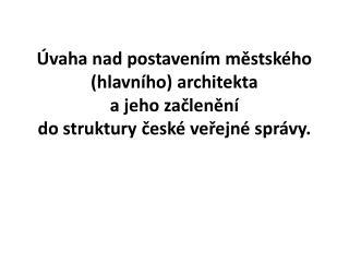 Městský (hlavní) architekt