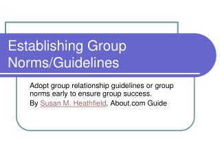 Establishing Group Norms/Guidelines