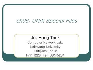 ch06: UNIX Special Files
