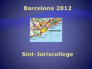 Barcelona  2012 Sint-Joriscollege