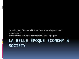 La Belle �poque Economy & Society
