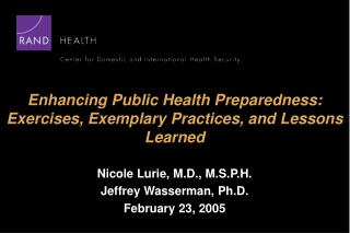 Enhancing Public Health Preparedness: Exercises, Exemplary Practices, and Lessons Learned