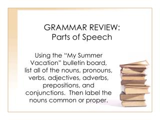 GRAMMAR REVIEW:  Parts of Speech