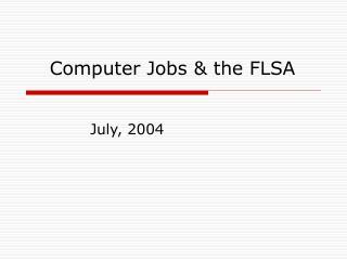 July, 2004
