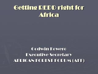 Getting REDD right for Africa
