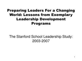 Preparing Leaders For a Changing World: Lessons from Exemplary Leadership Development Programs