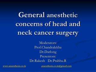 General  anesthetic concerns of head and neck cancer surgery