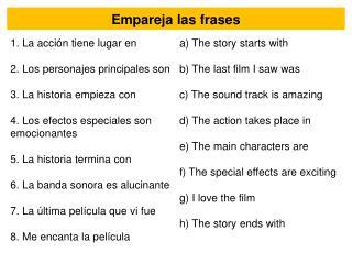 Empareja las frases