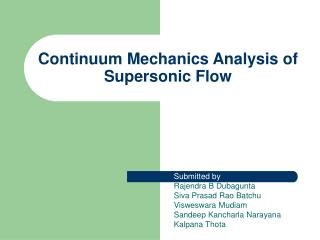 Continuum Mechanics Analysis of Supersonic Flow
