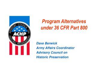 Program Alternatives under 36 CFR Part 800