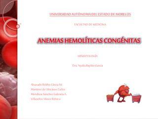 ANEMIAS HEMOL�TICAS CONG�NITAS