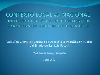 Comisión Estatal de Garantía de Acceso a la Información Pública del Estado de San Luis Potosí.