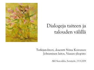Dialogeja taiteen ja talouden välillä