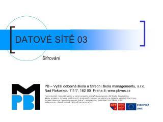 DATOVÉ SÍTĚ 03