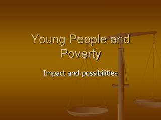 Young People and Poverty