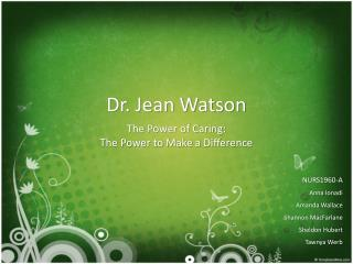Dr. Jean Watson