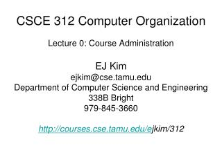 CSCE 312 Computer Organization
