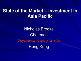 State of the Market – Investment in Asia Pacific