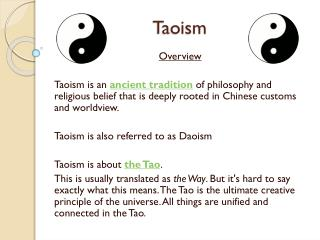 an overview of the philosophical and religious traditions of taoism in china Philosophy & religion in china chinese folk religion taoism confucianism   belief in spirits reverence for ancestors priests perform blessing rituals:  http ://wwwfriesiancom/confucihtm an academic review of basic confucian.