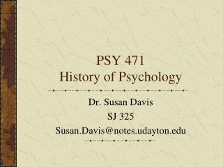 PSY 471 History of Psychology