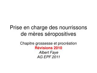 Prise en charge des nourrissons de m�res s�ropositives