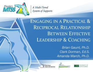 Engaging in a Practical & Reciprocal Relationship Between Effective Leadership & Coaching