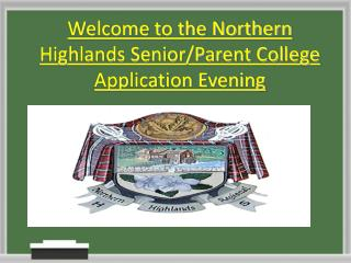 Welcome to the Northern Highlands Senior/Parent College Application Evening