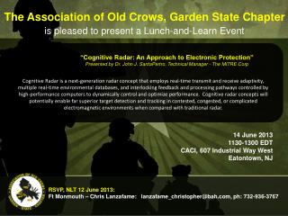The Association of Old Crows, Garden State Chapter is pleased to present a Lunch-and-Learn Event