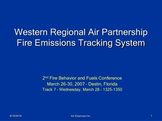 Western Regional Air Partnership Fire Emissions Tracking System