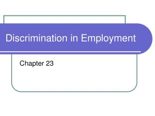 Discrimination in Employment
