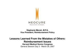 Stephanie Mensh, M.P.A. Vice President, Reimbursement Policy