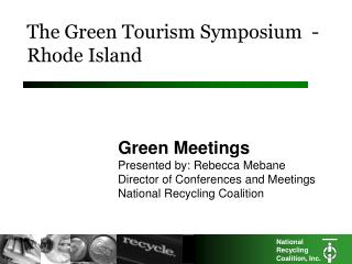 The Green Tourism Symposium  - Rhode Island