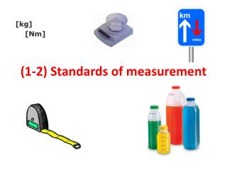 (1-2) Standards of measurement