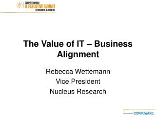 The Value of IT – Business Alignment
