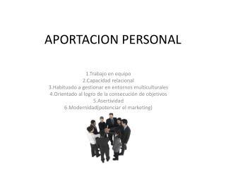 APORTACION PERSONAL