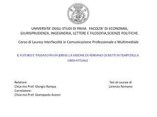 Corso di Laurea Interfacolt� in Comunicazione Professionale e Multimediale