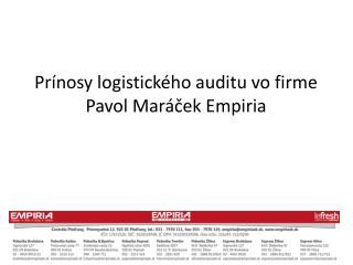 Pr �nosy logistick�ho auditu vo firme  Pavol Mar�?ek Empiria