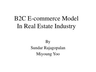 B2C E-commerce Model  In Real Estate Industry