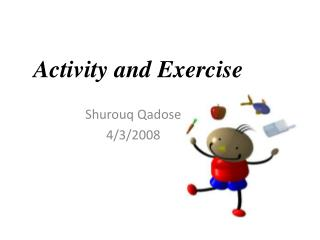 Activity and Exercise
