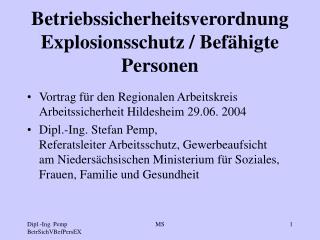 Betriebssicherheitsverordnung Explosionsschutz / Bef�higte Personen