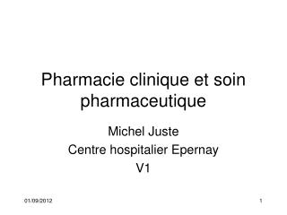 Pharmacie clinique et soin pharmaceutique