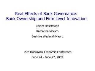 Real Effects of Bank Governance:  Bank Ownership and Firm Level Innovation