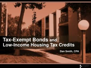 Tax-Exempt Bonds and  Low-Income Housing Tax Credits