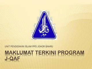 Maklumat Terkini  Program  j-QAF